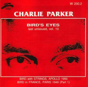 Charlie Parker - Bird's Eyes: Last Unissued, Vol. 10 (1949-1950) {Philology W 200.2 rel 1999}