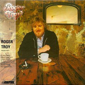 Roger Troy - Roger Troy (1976) Remastered Reissue 2016