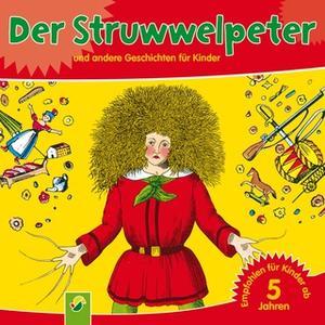 «Der Struwwelpeter» by Heinrich Hoffmann