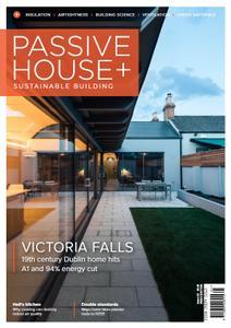 Passive House+ - Issue 33 2020 (Irish Edition)