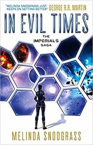 In Evil Times - Melinda Snodgrass