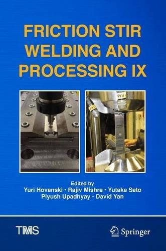 Friction Stir Welding and Processing IX (The Minerals, Metals & Materials Series)