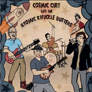Cosmic Curt and the Atomic Knuckle Busters - This Life (2019)