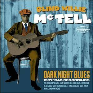 Blind Willie McTell - Dark Night Blues: 1927-1940 Recordings (2017)