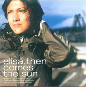 Elisa - Then Comes The Sun (2001)