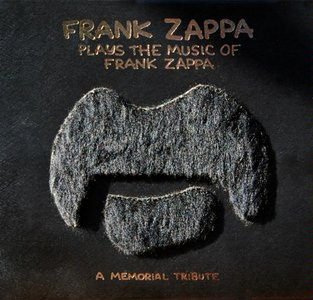 Frank Zappa - Frank Zappa Plays The Music Of Frank Zappa, A Memorial Tribute (1996) {ZFT UMRK 02}
