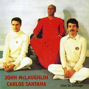 John McLaughlin/Carlos Santana - Live In Chicago (1993) {Jazz Door}