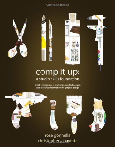 Comp It Up: A Studio Skills Foundation (1st Edition)