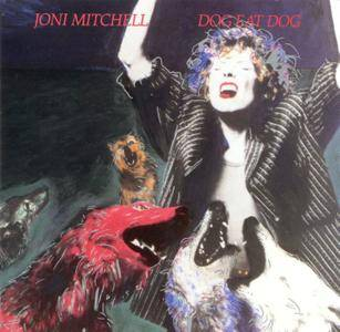 Joni Mitchell - Dog Eat Dog (1985)
