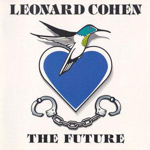 Leonard Cohen - The Future (1992)