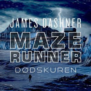 «Maze Runner - Dødskuren» by James Dashner