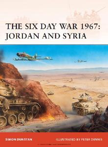 The Six Day War 1967: Jordan and Syria (Osprey Campaign 216)