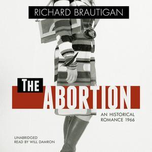 «The Abortion» by Richard Brautigan