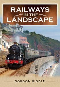 Railways in the Landscape