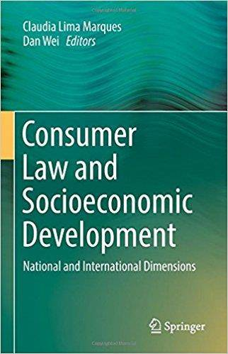 Consumer Law and Socioeconomic Development: National and International Dimensions