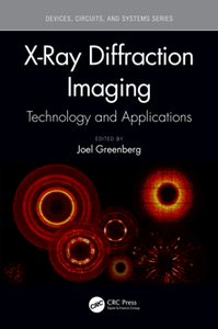 X-Ray Diffraction Imaging : Technology and Applications