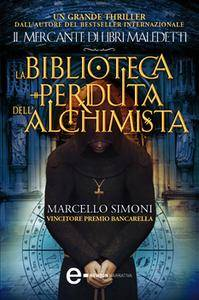 Marcello Simoni – La biblioteca perduta dell'alchimista (2012) [Repost]