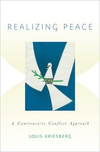 Realizing Peace: A Constructive Conflict Approach (Repost)