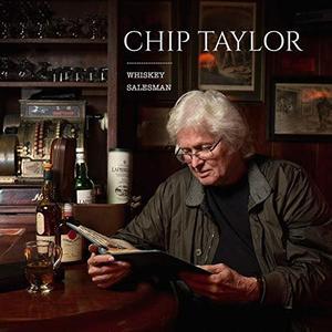 Chip Taylor - Whiskey Salesman (2019)