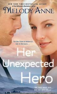 «Her Unexpected Hero» by Melody Anne