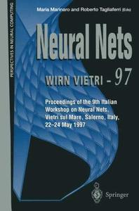 Neural Nets WIRN VIETRI-97: Proceedings of the 9th Italian Workshop on Neural Nets, Vietri sul Mare, Salerno, Italy, 22–24 May