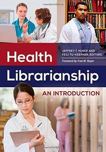 Health Librarianship: An Introduction