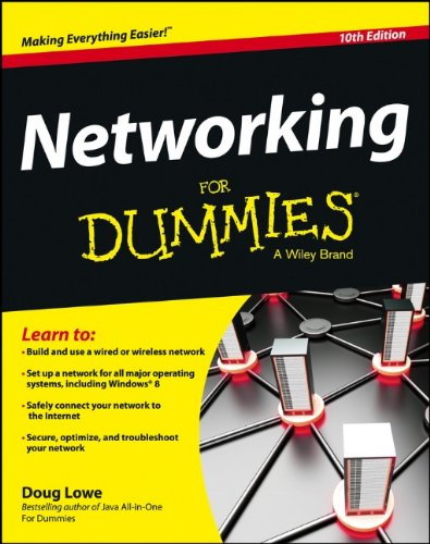Networking For Dummies, 10 edition (repost)