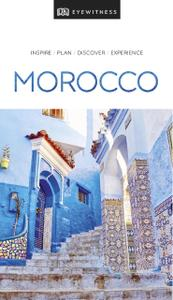 DK Eyewitness Travel Guide Morocco (DK Eyewitness Travel Guide), 2019 Edition