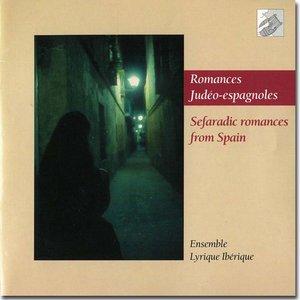 Ensemble Lyrique Ibérique: Romances judéo-espagnoles