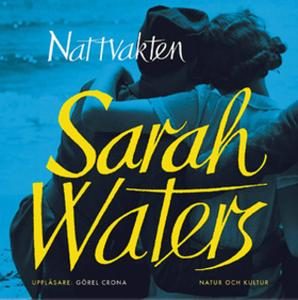 «Nattvakten» by Sarah Waters