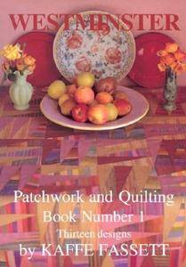 Westminster Patchwork and Quilting Book Number 1: Thirteen Designs