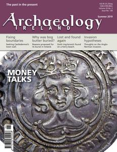 Archaeology Ireland - Summer 2019