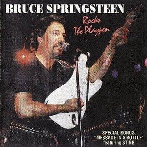 Bruce Springsteen - Rocks The Playpen (1995)