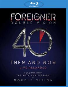 Foreigner - Double Vision: Then and Now (2019) [Blu-ray, 1080p]