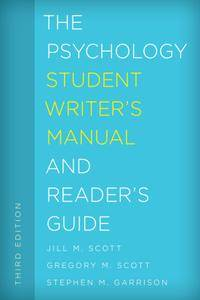 The Psychology Student Writer's Manual and Reader's Guide, Third Edition