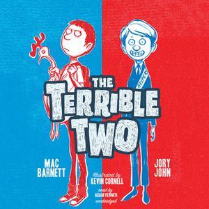 «The Terrible Two» by Jory John,Mac Barnett