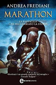 Andrea Frediani - Marathon. La battaglia che ha cambiato la storia