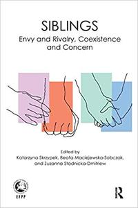 Siblings: Envy and Rivalry, Coexistence and Concern (Repost)
