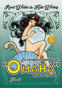 Les Aventures Complètes d'Omaha, Danseuse Féline - Tome 2
