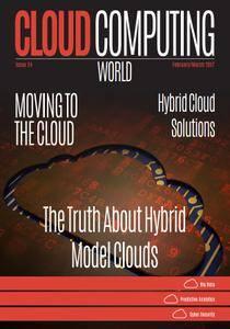 Cloud Computing World - February/March 2017
