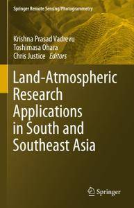 Land-Atmospheric Research Applications in South and Southeast Asia