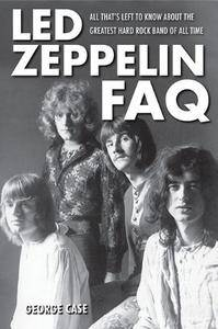 Led Zeppelin FAQ: All That's Left to Know About the Greatest Hard Rock Band of All Time
