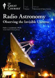 TTC Video - Radio Astronomy: Observing the Invisible Universe [HD]