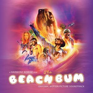 John Debney & VA - The Beach Bum (Original Motion Picture Soundtrack) (2019)