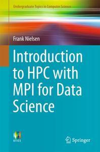 Introduction to HPC with MPI for Data Science (Repost)