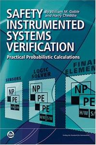 Safety Instrumented Systems Verification: Practical Probabilistic Calculation (Repost)