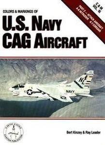 Colors & Markings of the U.S. Navy CAG Aircraft, Part 2: Attack Aircraft A-6 Intruder, A-7 Corsair (C&M Vol. 16) (Repost)