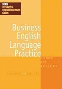 Business English Language Practice: Grammar and Vocabulary (DELTA Business Communication Skills)(Repost)