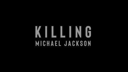 Killing Michael Jackson (2019)