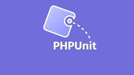 PHPUnit - Write various types of automated tests